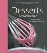Desserts - Die Kochschule, Boué, Vincent/Delorme, Hubert/Stéphan, Didier, Christian Verlag, EAN/ISBN-13: 9783862443819