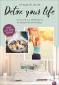 Detox your life, Wasgien, Sarah, Christian Verlag, EAN/ISBN-13: 9783959611824