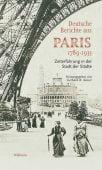 Deutsche Berichte aus Paris 1789-1933, Wallstein Verlag, EAN/ISBN-13: 9783835330184