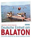 Deutsche Einheit am Balaton, be.bra Verlag GmbH, EAN/ISBN-13: 9783898090865