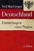 Deutschland, MacGregor, Neil, Verlag C. H. BECK oHG, EAN/ISBN-13: 9783406712326