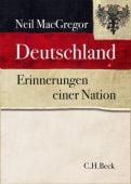Deutschland, MacGregor, Neil, Verlag C. H. BECK oHG, EAN/ISBN-13: 9783406679209