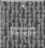 Deutschlands Weinelite, Tre Torri Verlag GmbH, EAN/ISBN-13: 9783941641990