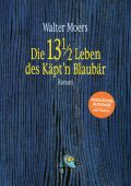 Die 13 1/2 Leben des Käpt'n Blaubär, Moers, Walter, Penguin Verlag Hardcover, EAN/ISBN-13: 9783328601203