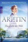 Die Ärztin: Das Licht der Welt, Sommerfeld, Helene, Rowohlt Verlag, EAN/ISBN-13: 9783499273995