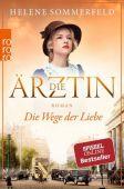 Die Ärztin: Die Wege der Liebe, Sommerfeld, Helene, Rowohlt Verlag, EAN/ISBN-13: 9783499276552