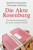 Die Akte Rosenburg, Görtemaker, Manfred/Safferling, Christoph, Verlag C. H. BECK oHG, EAN/ISBN-13: 9783406697685