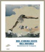 Die andere Seite des Mondes, DuMont Buchverlag GmbH & Co. KG, EAN/ISBN-13: 9783832193911