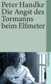 Die Angst des Tormanns beim Elfmeter, Handke, Peter, Suhrkamp, EAN/ISBN-13: 9783518365274