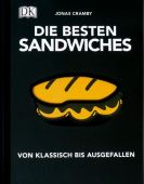 Die besten Sandwiches, Cramby, Jonas, Dorling Kindersley Verlag GmbH, EAN/ISBN-13: 9783831028375