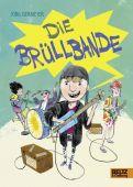 Die Brüllbande, Isermeyer, Jörg, Beltz, Julius Verlag, EAN/ISBN-13: 9783407822123