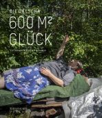 Die Datscha - 600 Quadratmeter Glück, Makarov, Evgeny/Rubinstein, Lew, Sieveking Verlag, EAN/ISBN-13: 9783944874630