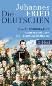 Die Deutschen, Fried, Johannes, Verlag C. H. BECK oHG, EAN/ISBN-13: 9783406720383