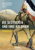 Die Deutschen und ihre Kolonien, be.bra Verlag GmbH, EAN/ISBN-13: 9783898091374