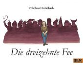 Die dreizehnte Fee, Heidelbach, Nikolaus, Beltz, Julius Verlag, EAN/ISBN-13: 9783407762214
