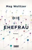 Die Ehefrau, Wolitzer, Meg, DuMont Buchverlag GmbH & Co. KG, EAN/ISBN-13: 9783832198169