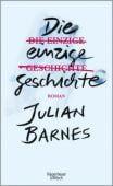 Die einzige Geschichte, Barnes, Julian, Verlag Kiepenheuer & Witsch GmbH & Co KG, EAN/ISBN-13: 9783462051544