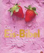 Die Eis-Bibel, Engert-Eis GmbH & Co KG, Yüksel/Eis, Engert, Christian Verlag, EAN/ISBN-13: 9783862441167