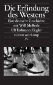 Die Erfindung des Westens, Ziegler, Ulf Erdmann, Suhrkamp, EAN/ISBN-13: 9783518074992