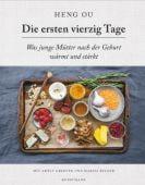 Die ersten vierzig Tage, Ou, Heng/Greeven, Amely/Belger, Marisa, Verlag Antje Kunstmann GmbH, EAN/ISBN-13: 9783956142093
