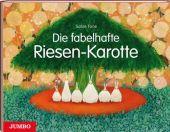 Die fabelhafte Riesen-Karotte, Tone, Satoe, Jumbo Neue Medien & Verlag GmbH, EAN/ISBN-13: 9783833730627