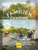 Die Familien-Campingküche, Stötzel, Sonja, Gräfe und Unzer, EAN/ISBN-13: 9783833868481