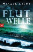 Die Flutwelle, Niemi, Mikael, btb Verlag, EAN/ISBN-13: 9783442749928