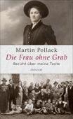 Die Frau ohne Grab, Pollack, Martin, Zsolnay Verlag Wien, EAN/ISBN-13: 9783552059511