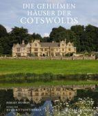 Die geheimen Häuser der Cotswolds, Musson, Jeremy, Gerstenberg Verlag GmbH & Co.KG, EAN/ISBN-13: 9783836921565