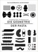 DIE GEOMETRIE DER PASTA, Hildebrand, Caz/Kenedy, Jacob, DuMont Buchverlag GmbH & Co. KG, EAN/ISBN-13: 9783832199555
