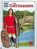 Die Germanen, Elsner, Hildegard, Tessloff Medien Vertrieb GmbH & Co. KG, EAN/ISBN-13: 9783788604028