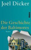Die Geschichte der Baltimores, Dicker, Joël, Piper Verlag, EAN/ISBN-13: 9783492057646
