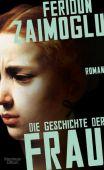 Die Geschichte der Frau, Zaimoglu, Feridun, Verlag Kiepenheuer & Witsch GmbH & Co KG, EAN/ISBN-13: 9783462052305