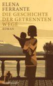 Die Geschichte der getrennten Wege, Ferrante, Elena, Suhrkamp, EAN/ISBN-13: 9783518469538