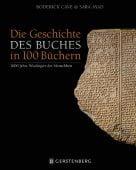 Die Geschichte des Buches in 100 Büchern, Cave, Roderick/Ayad, Sara, Gerstenberg Verlag GmbH & Co.KG, EAN/ISBN-13: 9783836921046