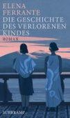 Die Geschichte des verlorenen Kindes, Ferrante, Elena, Suhrkamp, EAN/ISBN-13: 9783518469545