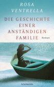 Die Geschichte einer anständigen Familie, Ventrella, Rosa, Goldmann Verlag, EAN/ISBN-13: 9783442315246