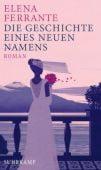 Die Geschichte eines neuen Namens, Ferrante, Elena, Suhrkamp, EAN/ISBN-13: 9783518469521