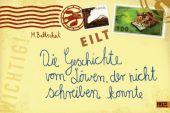 Die Geschichte vom Löwen, der nicht schreiben konnte, Baltscheit, Martin, Beltz, Julius Verlag, EAN/ISBN-13: 9783407794956