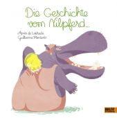 Die Geschichte vom Nilpferd ..., Lestrade, Agnès/Plantevin, Guillaume, Beltz, Julius Verlag, EAN/ISBN-13: 9783407821201