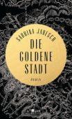 Die goldene Stadt, Janesch, Sabrina, Rowohlt Berlin Verlag, EAN/ISBN-13: 9783871348389