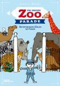 Die große Zoo-Parade, Drews, Judith/Hellige, Hendrik, Die Gestalten Verlag GmbH & Co.KG, EAN/ISBN-13: 9783899557138