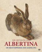 Die Gründung der Albertina, Hatje Cantz Verlag GmbH & Co. KG, EAN/ISBN-13: 9783775737388