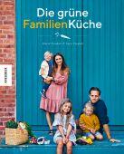 Die grüne Familienküche, Frenkiel, David/Vindahl, Luise, Knesebeck Verlag, EAN/ISBN-13: 9783957282828