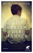 Die Herzen der Männer, Butler, Nickolas, Klett-Cotta, EAN/ISBN-13: 9783608983135