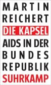 Die Kapsel, Reichert, Martin, Suhrkamp, EAN/ISBN-13: 9783518427712