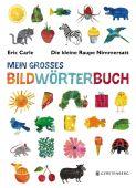 Die kleine Raupe Nimmersatt - Mein großes Bildwörterbuch, Carle, Eric, EAN/ISBN-13: 9783836956727