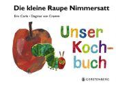 Die kleine Raupe Nimmersatt - Unser Kochbuch, Carle, Eric/von Cramm, Dagmar, EAN/ISBN-13: 9783836956086