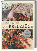 Die Kreuzzüge, Riley-Smith, Jonathan (Prof. Dr.), Zabern Verlag, EAN/ISBN-13: 9783805349598
