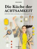 Die Küche der Achtsamkeit, Guedes, Tainá, Verlag Antje Kunstmann GmbH, EAN/ISBN-13: 9783956141355